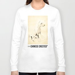 Lucy - Chinese Crested Long Sleeve T-shirt