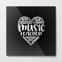 Music teacher, music education, music ed Metal Print