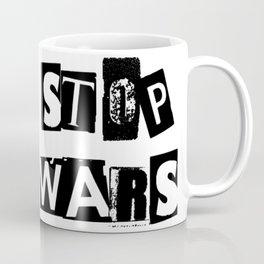 STOP WARS | ANTI WAR Coffee Mug