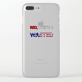 Red White & Wasted Patriotic Flag America Clear iPhone Case