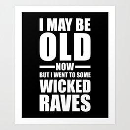 Wicked Raves EDM Quote Art Print