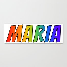 """""""MARIA"""" First Name Rainbow Spectrum Gradient Colors Pattern Canvas Print"""