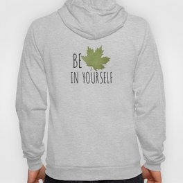 Beleaf In Yourself Hoody