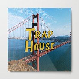 Trap House Metal Print