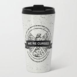 we´re cursed Travel Mug