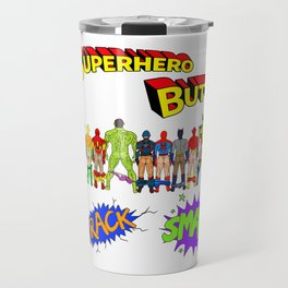 Superhero Butts Crack Smack Travel Mug