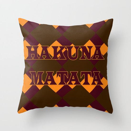 Hakuna Matata Throw Pillow