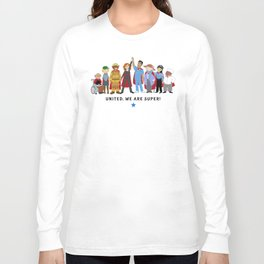 United, We Are Super! Long Sleeve T-shirt
