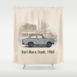 A Trabant in Karl-Marx-Stadt Shower Curtain