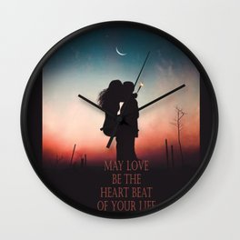 May Love Be The Heart Beat Of Your Life | Typography Wall Clock