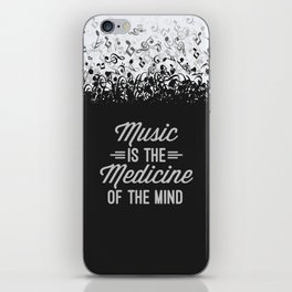 Music Medicine Mind Quote iPhone Skin