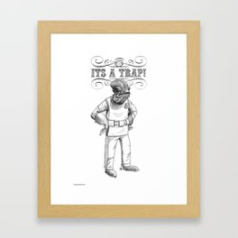 Its a trap - Admiral Akbar Framed Art Print
