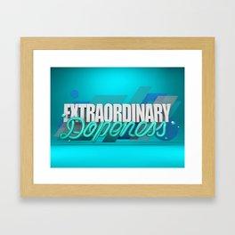 Dopeness Framed Art Print