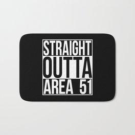 Straight Outta Area 51 Bath Mat