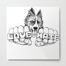 Love trumps hate. Metal Print