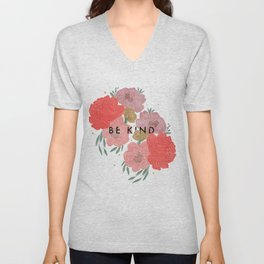 Be Kind + Florals Unisex V-Neck