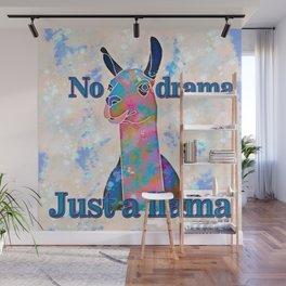 No drama, just a llama Wall Mural