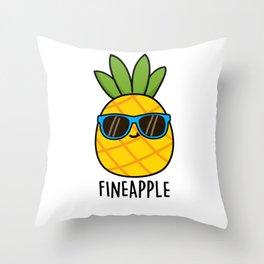 Fine-apple Cute Pineapple Pun Throw Pillow