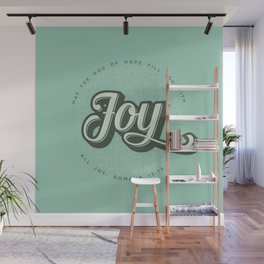 May the God of Hope Fill You With All Joy Wall Mural
