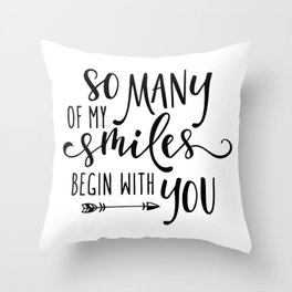 You Create My Daily Smile Throw Pillow