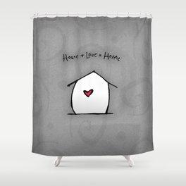 House + Love + Home Shower Curtain