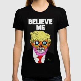 BELIEVE ME (2) T-shirt