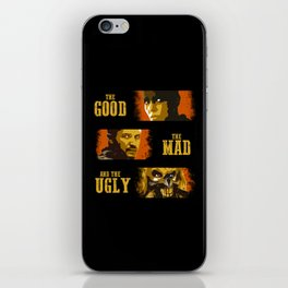 The Good, The Mad, and The Ugly iPhone Skin
