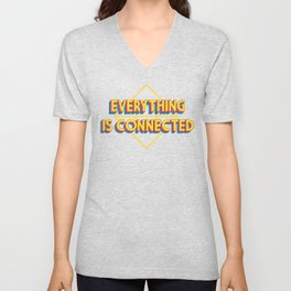 Everything is Connected Unisex V-Neck