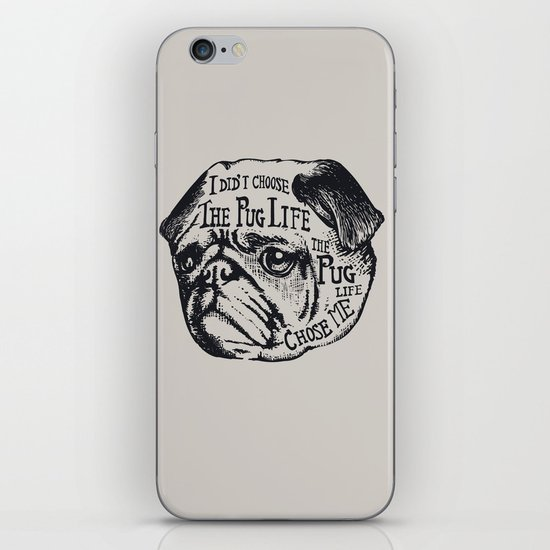 Pug Life iPhone & iPod Skin