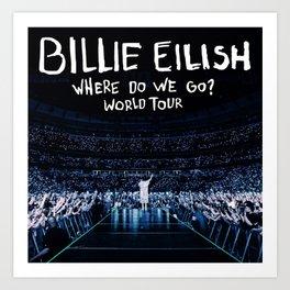 Billie Where Do We Go? tour 2020 ngapril Art Print
