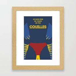 Je suis fier de venir de tes couilles Framed Art Print