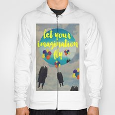 Vintage Quotes Collection -- Let Your Imagination Fly Hoody