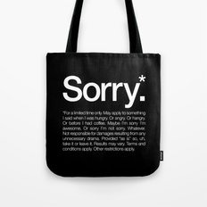 Sorry.* For a limited time only. Tote Bag