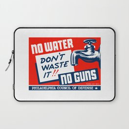 No Water No Guns -- WPA Laptop Sleeve