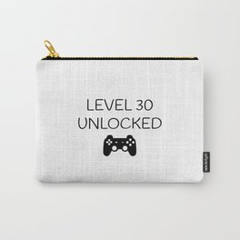 Gamers 30th Birthday Level 30 Unlocked Slogan Carry-All Pouch