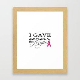 I Gave Cancer the Finger Typography & Ribbon Framed Art Print