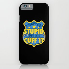 Police - I Can Cuff It iPhone Case