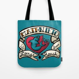 The Legend of Long Beach Tote Bag