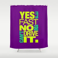 subaru Shower Curtains featuring Yes it's fast No you can't drive it v7 HQvector by Vehicle