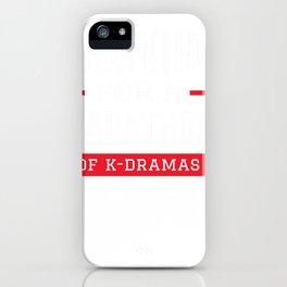 Funny Korean K-Drama K-Pop Hoodie Marathon iPhone Case