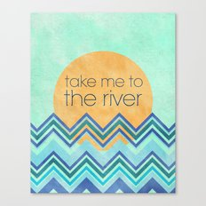 Take Me to the River Canvas Print