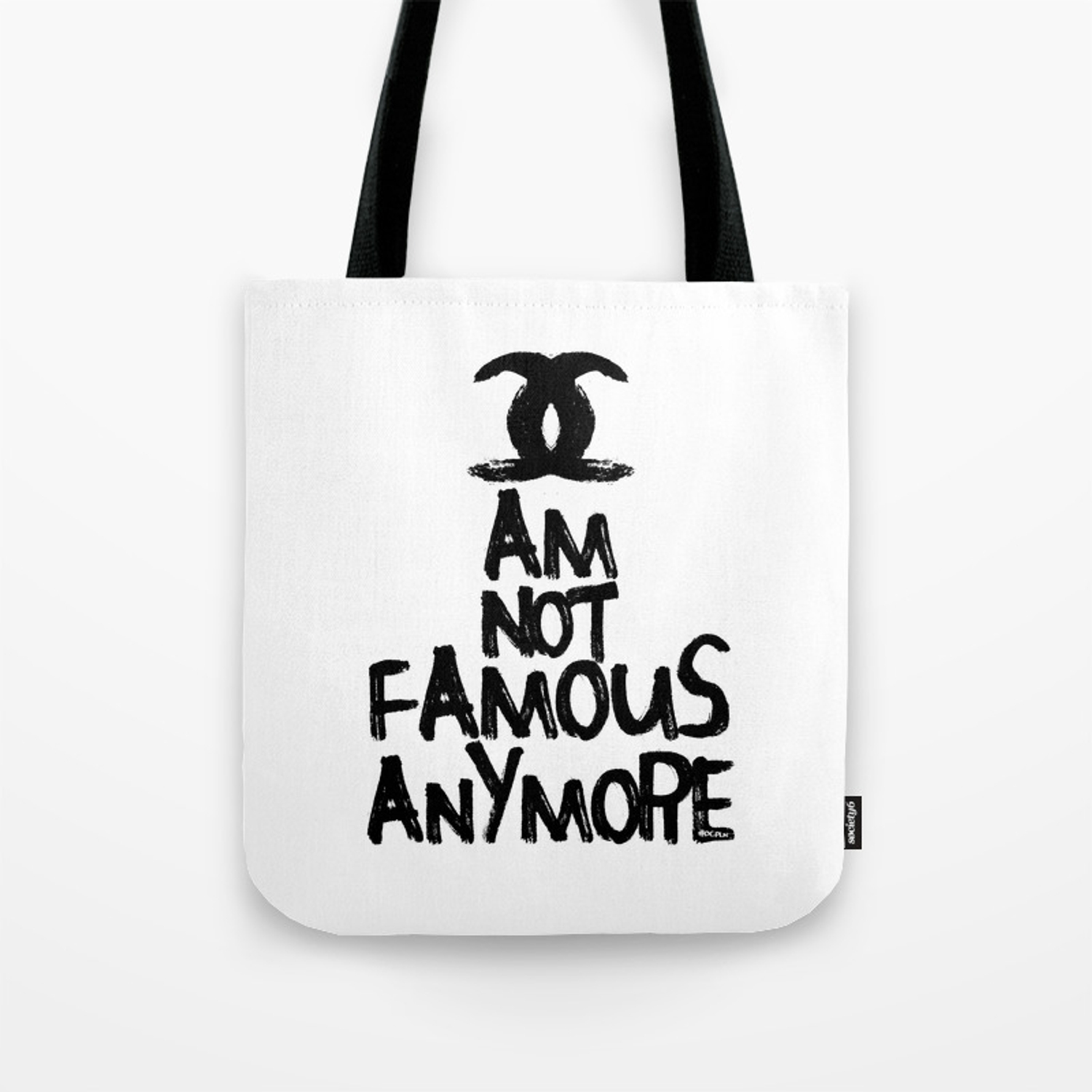 bee381ff1eb I am not famous anymore parody art Tote Bag