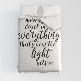 There is a crack in everything - Leonard Cohen quote Comforters
