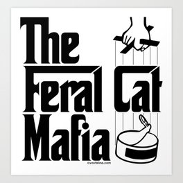 The Feral Cat Mafia Art Print