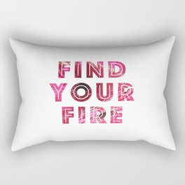 Find Your Fire Rectangular Pillow