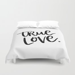 True Love. Duvet Cover