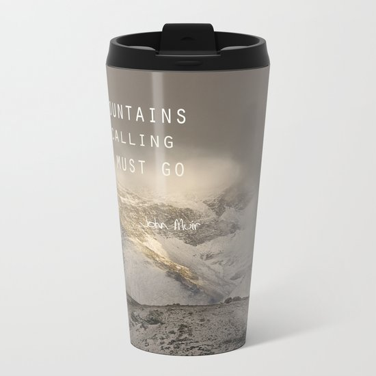 The Mountains are calling, and I must go.  John Muir. Vintage. Metal Travel Mug