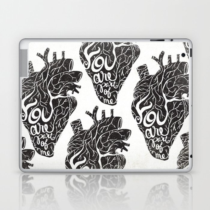 YOU ARE PART OF ME Laptop & iPad Skin