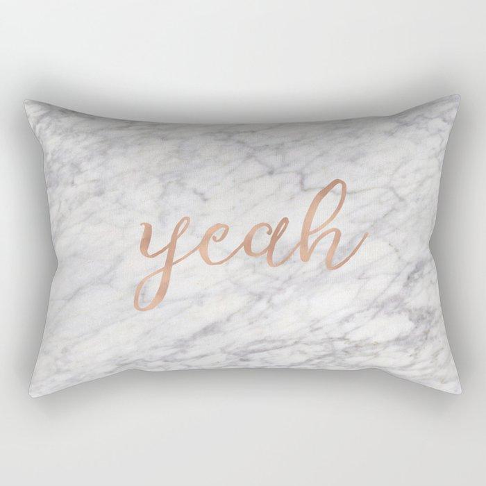 Yeah rose gold on marble Rectangular Pillow