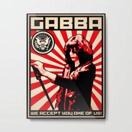 GABBA Metal Print